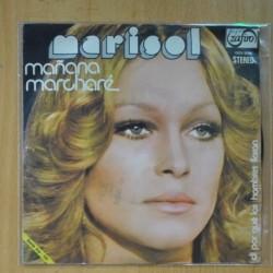 MARISOL - MAÑANA MARCHARE / DI POR QUE LOS HOMBRES LLORAN - SINGLE