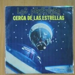 LOS PEKENIKES - CERCA DE LAS ESTRELLAS / SOÑAR NO CUESTA NADA - SINGLE