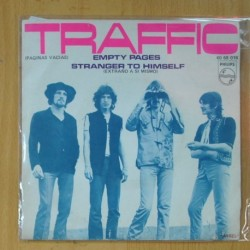 TRAFFIC - EMPTY PAGES / STRANGER TO HIMSELF - SINGLE