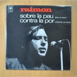 RAIMON - SOBRE LA PAU CONTRA LA POR - LP