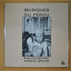 NDIENS Q EROS - MUSIQUES DE PEROU PAUCARTAMBO - GATEFOLD - LP