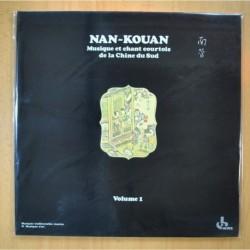 VARIOS - NAN-KOUAN MUSIQUE ET CHANT COURTOIS DE LA CHINE DU SUD VOLUME 1 - GATEFOLD - LP
