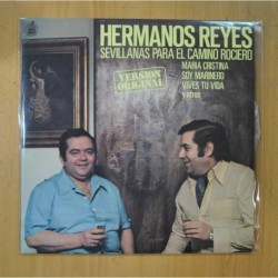 HERMANOS REYES - SEVILLANAS PARA EL CAMINO ROCIERO - LP