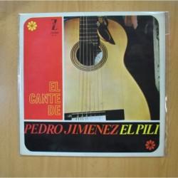 PEDRO JIMENEZ EL PILI - EL CANTE DE - LP