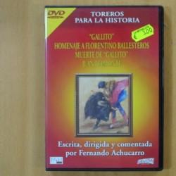 TOREROS PARA LA HISTORIA - GALLITO, HOMENAJE A FLORENTINO BALLESTEROS, MUERTE DE GALLITO, JUAN BELMONTE - DVD