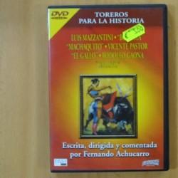 """TOREROS PARA LA HISTORIA - LUIS MANZZANTINI, MACHAQUITO, VICENTE PASTOR, EL GALLO, RODOLFO GAONA """" GALLITO"""" - DVD"""