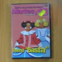 MARTES Y 13 - BUENO BASTA - DVD