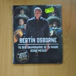 BERTIN OSBORNE - YO DEBI ENAMORARME DE TU MADRE DESDE MEXICO - DVD