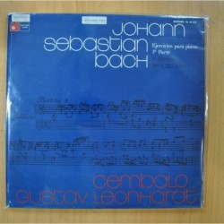 JOHANN SEBASTIAN BACH / GUSTAV LEONHARDT - CEMBALO / EJERCICIOS PARA PIANO 1 PARTE - LP