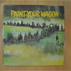 PAINT YOUR WAGON - PAINT YOUR WAGON - BSO - LP