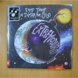 EXTREMODURO - IROS TODOS A TOMAR POR CULO - 2 LP