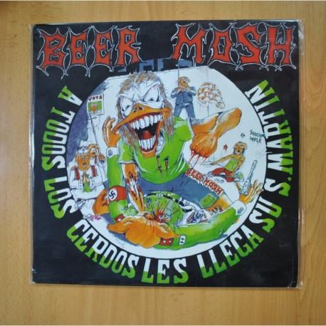 BEER MOSH - A TODOS LOS CERDOS LES LLEGA SU SAN MARTIN - LP