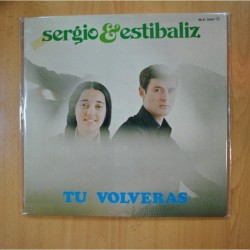 SERGIO & ESTIBALIZ - TU VOLVERAS - GATEFOLD - LP