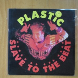 PLASTIC BERTRAND - SLAVE TO THE BEAT / PLASTIIIC ( ACID MIX ) - SINGLE