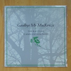 GOOBYE MR MACKENZIE - THE RATTLER / CANDLESTICK PARK - SINGLE