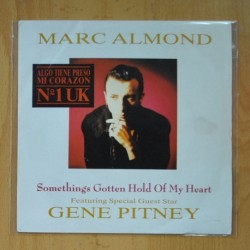MARC ALMOND & GENE PITNEY - SOMETHING GOTTEN HOLD OF MY HEART - SINGLE