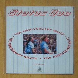 STATUS QUO - THE ANNIVERSARY WALTZ PART 1 / THE POWER OF ROCK - SINGLE