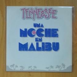 TENNESSEE - UNA NOCHE EN MALIBU / TU CHICA IDEAL - SINGLE