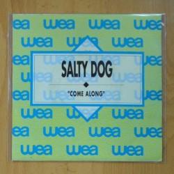 SALTY DOG - COME ALONG - SINGLE