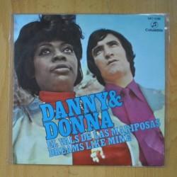 DANNY DANIEL & DONNA - EL VALS DE LAS MARIPOSAS / DREAMS LIKE MINE - SINGLE