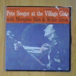 PETER SEEGER WITH MEMPHIS SLIM & WILLIE DIXON - AT THE VILLAGE GATE - SINGLE