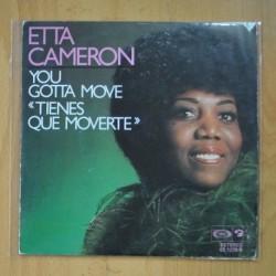 ETTA CAMERON - YOU GOTTA MOVE / WISH YOU WHERE HERE - SINGLE