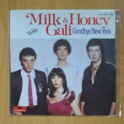 MILK & HONEY WITH GALI - GOODBYE NEW YORK / HAPPINESS RECIPE - SINGLE