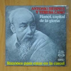 ANTONIO RESINES Y TERESA CANO - HANOI, CAPITAL DE LA GLORIA / RAZONES PARA ESTAR EN LA CARCEL - SINGLE