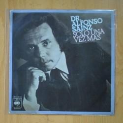 DR. ALFONSO SAINZ - SOLO UNA VEZ / CUANDO LA GENTE AL PASAR ( ME ESTAN MIRANDO ) - SINGLE