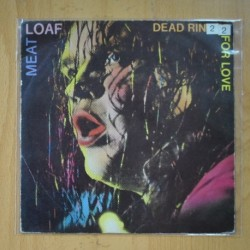 MEAT LOAF - DEAD RINGER FOR LOVE / MORE THAN YOU DESERVE - SINGLE