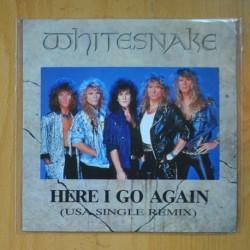 WHITESNAKE - HERE I GO AGAIN ( USA SINGLE REMIX ) / GUILTY OF LOVE - SINGLE