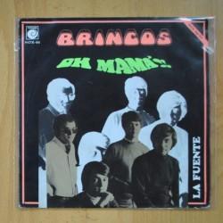 BRINCOS - OH MAMA!! / LA FUENTE - SINGLE
