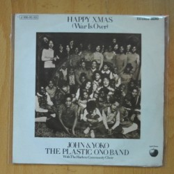 JOHN LENNON & YOKO ONO THE PLASTIC ONO BAND - HAPPY XMAS ( WAR IS OVER ) / LISTEN THE SNOW IS FALLING - SINGLE
