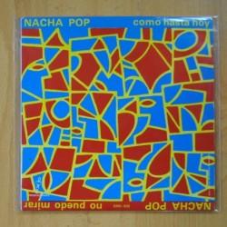 NACHA POP - COMO HASTA HOY / NO PUEDO MIRAR - SINGLE