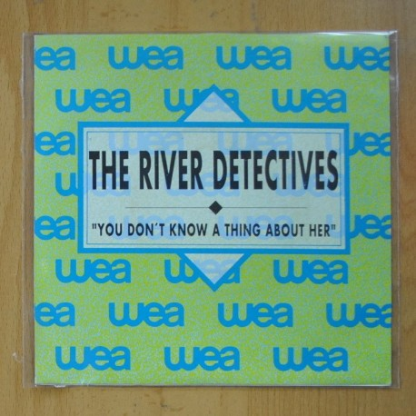 THE RIVER DETECTIVES - YOU DON´T KNOW A THING ABOUT HER - SINGLE