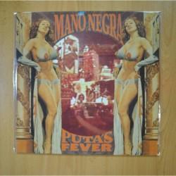 MANO NEGRA - PUTA´S FEVER - LP