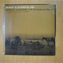 JOHN A. LOMAX JR - SINGS AMERICAN FOLKSONGS - EDICION ESPAÑOLA - LP