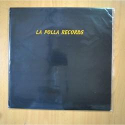 LA POLLA RECORDS - LA POLLA RECORDS - LP