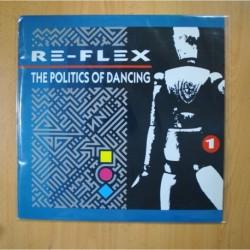 RE FLEX - THE POLITICS OF DANCING - LP