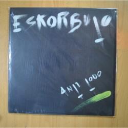 ESKORBUTO - ANTI TODO - LP
