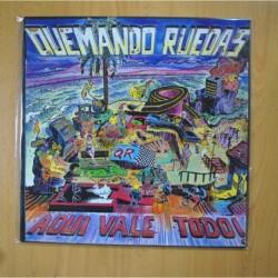 QUEMANDO RUEDAS - AQUI VALE TODO - LP