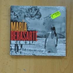 MARIA BERASARTE - TODAS LAS HORAS SON VIEJAS - CD