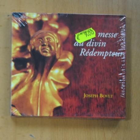 JOSEPH BOVET - MESSE AU DIVIN REDEMPTEUR - CD