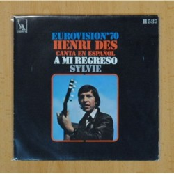 HENRI DES - A MI REGRESO / SYLVIE - SINGLE