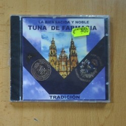 TUNA DE FARMACIA - LA BIEN NACIDA Y NOBLE TUNA DE FARMACIA - CD