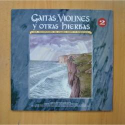 VARIOS - GAITAS VIOLINES Y OTRAS HIERBAS - 2 LP