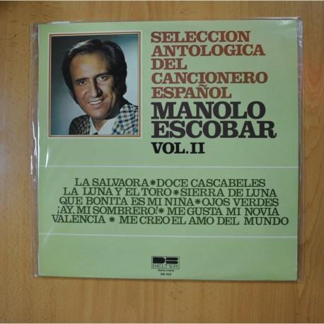 MANOLO ESCOBAR - SELECCION ANTOLOGIA DEL CANCIONERO ESPAÑOL VOL II - LP