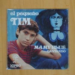 EL PEQUEÑO TIM - MAMY BLUE / CANTANDO - SINGLE
