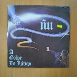 ÑU - A GOLPE DE LATIGO - LP