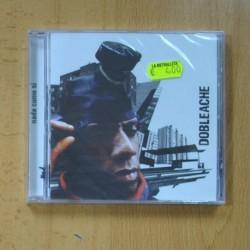DOBLEACHE - NADA COMO SI - CD
